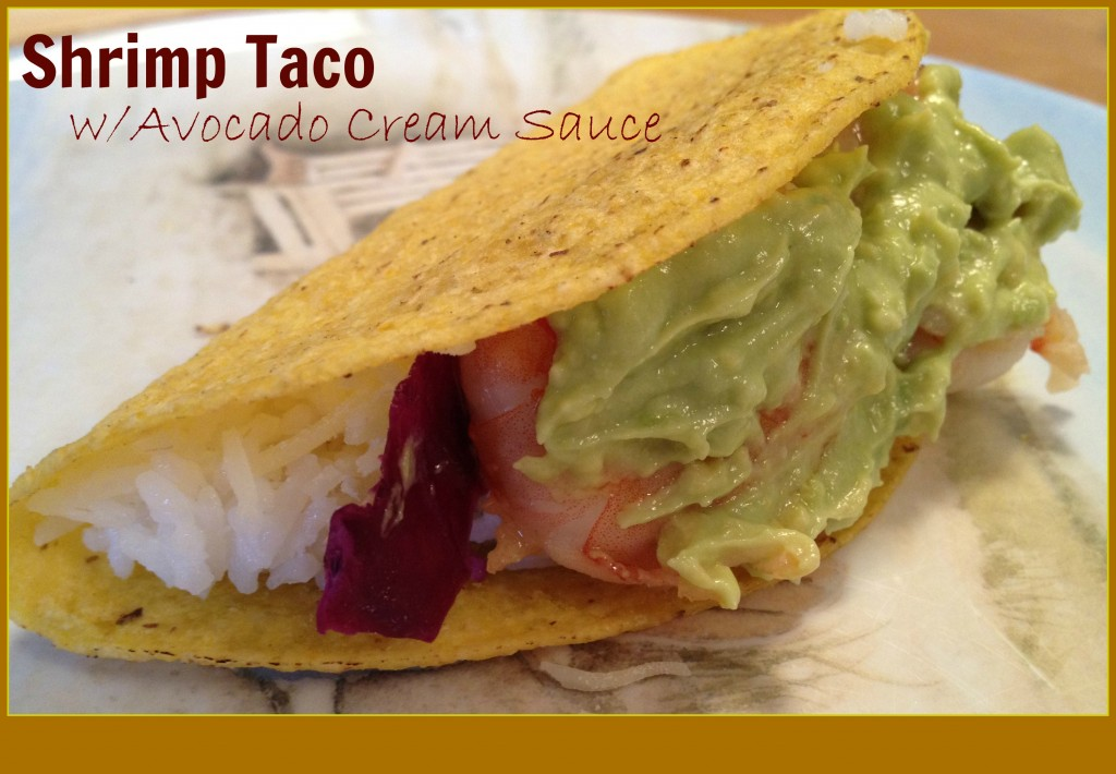 Shrimp Tacos with Avocado Cream Sauce - My Judy the Foodie