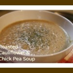 Roasted Cauliflower and Chick Pea Soup