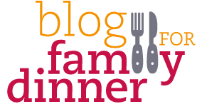 blog for family dinner